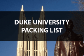 What to Bring to Duke: The Move In Day Packing List