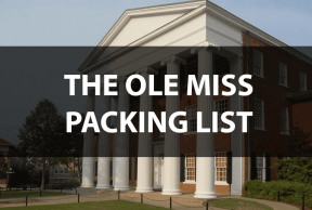 What to Bring to Ole Miss: The Move In Day Packing List