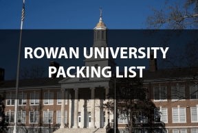 What to Bring to Rowan University: The Move In Day Packing List