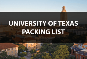 What to Bring to the University of Texas: The Move In Day Packing List