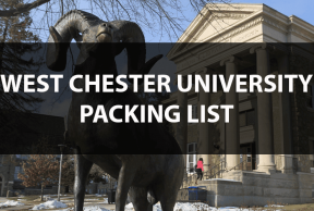 What to Bring to West Chester University: The Move In Day Packing List