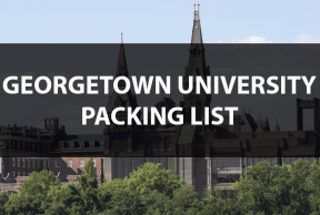 What to Bring to Georgetown: The Move In Day Packing List