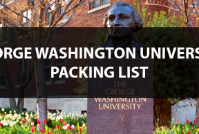 What to Bring to George Washington University: The Move In Day Packing List