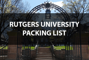 What to Bring to Rutgers University: The Move In Day Packing List