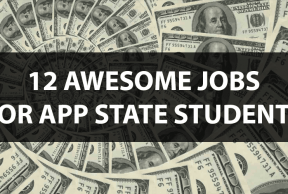 12 Awesome Jobs for App State Students