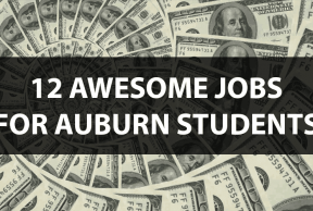 12 Awesome Jobs for Auburn Students