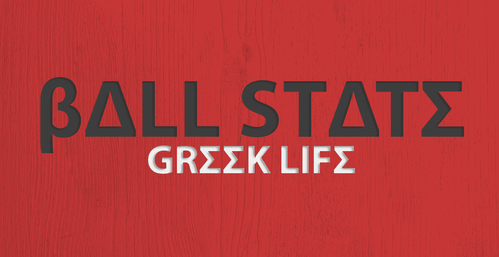 The Best and Worst Things About Ball State Greek Life