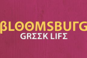 The Best and Worst Things About Bloomsburg Greek Life