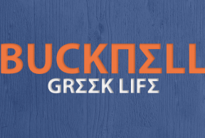 The Best and Worst Things About Greek Life at Bucknell