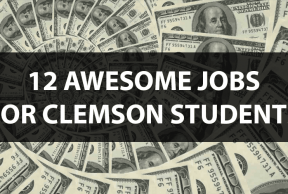 12 Awesome Jobs for Clemson Students