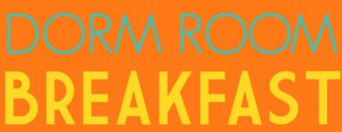 Dorm room breakfast frugal coupon living e1484243576562