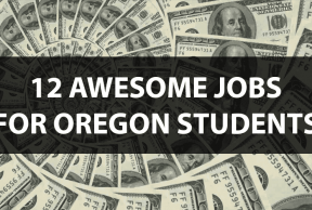 12 Awesome Jobs for University of Oregon Students