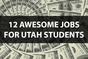 12 Jobs Fit for Any University of Utah Student