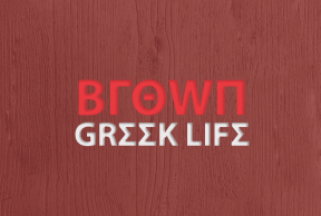 The Best and Worst Things About Greek Life at Brown University