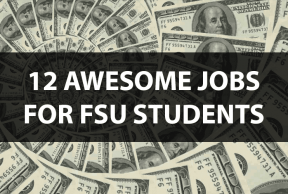 12 Awesome Jobs for FSU Students