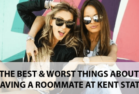 The Best and Worst Things About Having a Freshman Year Roommate at Kent State