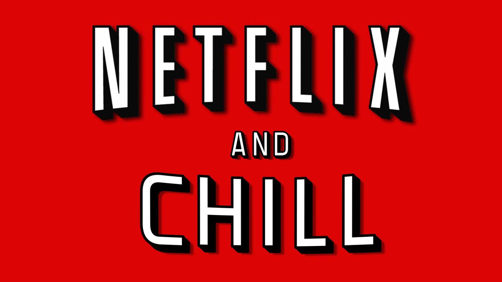 Netflixandchill 1