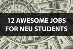12 Awesome Jobs for Northeastern Students