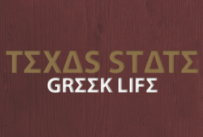 The Best and Worst Things About Texas State Greek Life