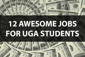 12 Awesome Jobs for University of Georgia Students
