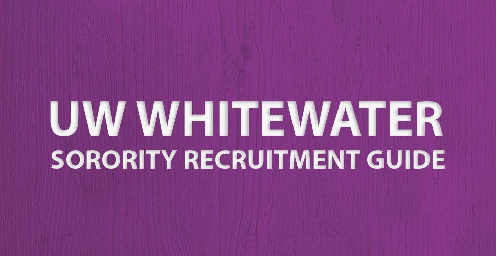 Tips to Survive UW Whitewater Sorority Rush Week