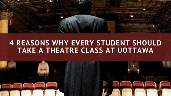 4 reasons why every student should take a theatre class