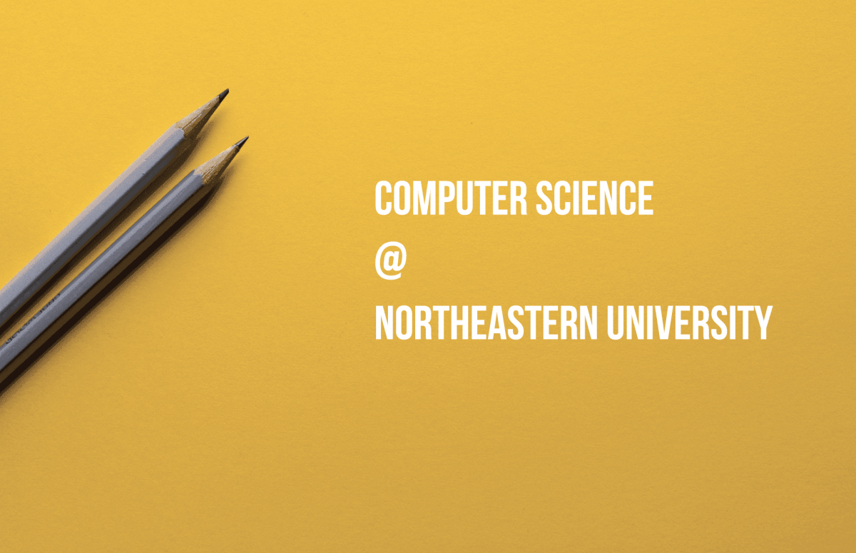 6 Reasons to Pursue B.S. in Computer Science at Northeastern University