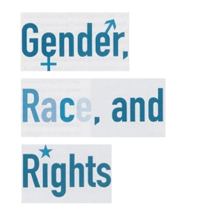 "This is a picture that says ""gender, race & rights."