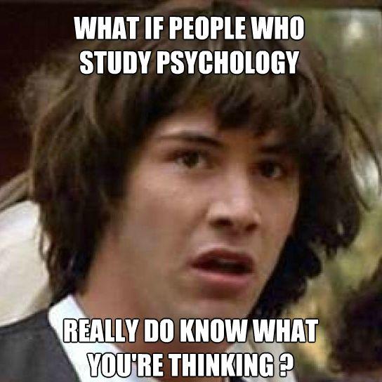 A meme about people who study psychology
