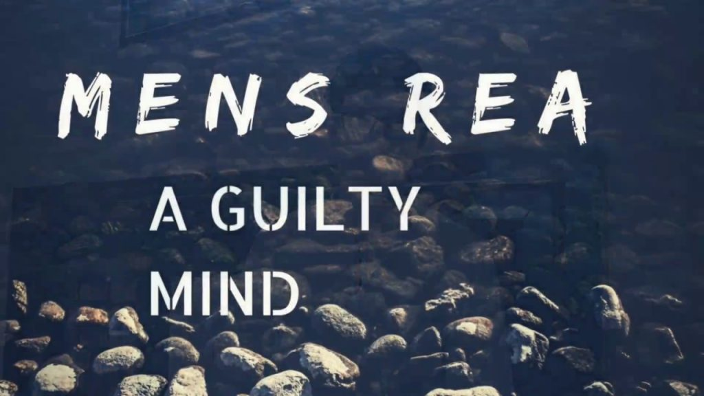 An image stating 'mens rea: a guilty mind'