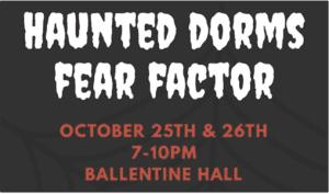 Haunted Dorms Event