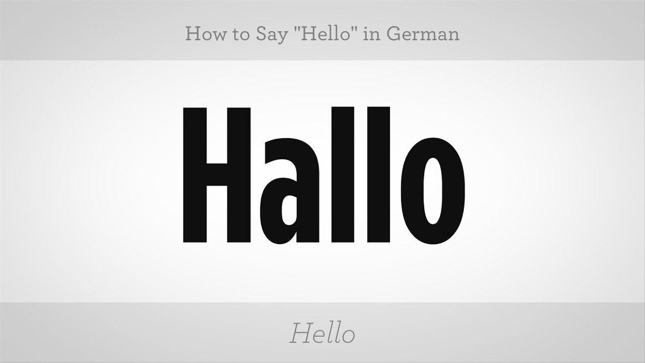 Lesson on how to say hello in German