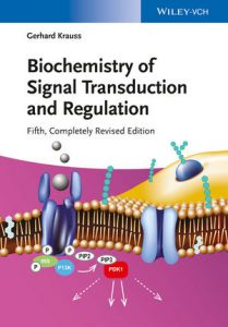 A Biochemistry of Signal Transduction textbook