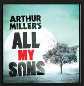 Arthur Miller's All My Sons Poster