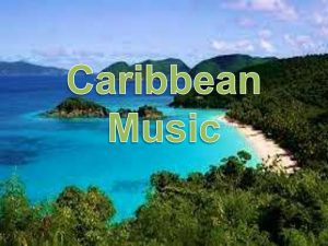 Popular Musics of the Caribbean