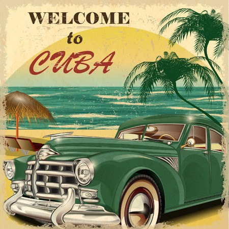 A welcome to Cuba sign that shows the beach, the sun, a palm, chairs, and a green old car