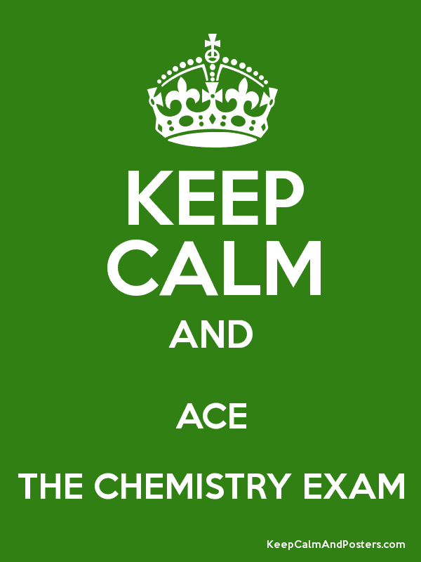 A KeepCalm poster about taking a chemistry exam