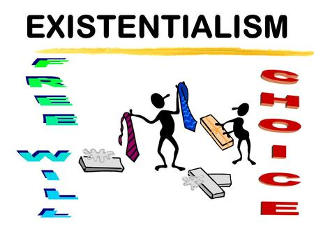 Existentialism in philosophy
