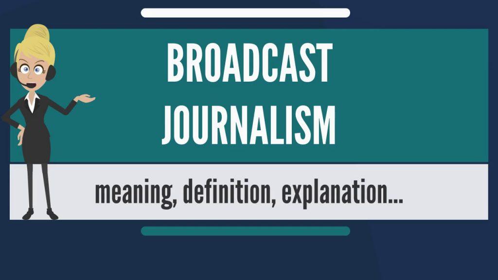 pictorial representation of Broadcast Journalism