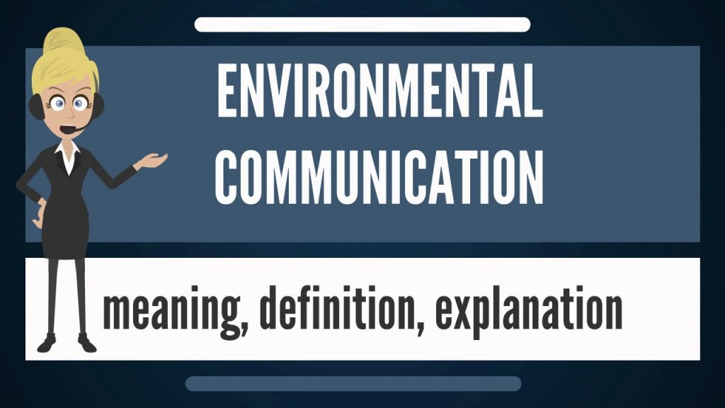 Image showing what is Environmental Communication?