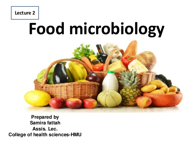 This picture shows a title slide for a lecture on food microbiology, with a picture of food items like fruits, veggies, bread, milk.