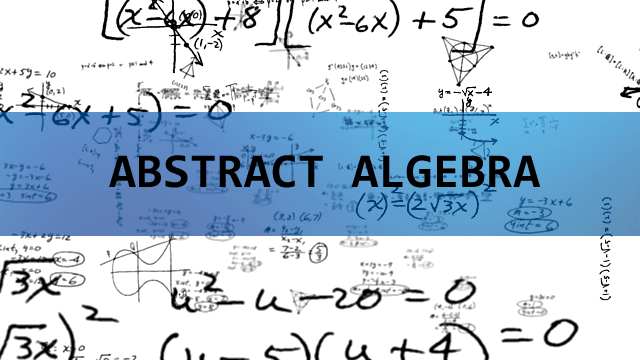 An image of Abstract Algebra