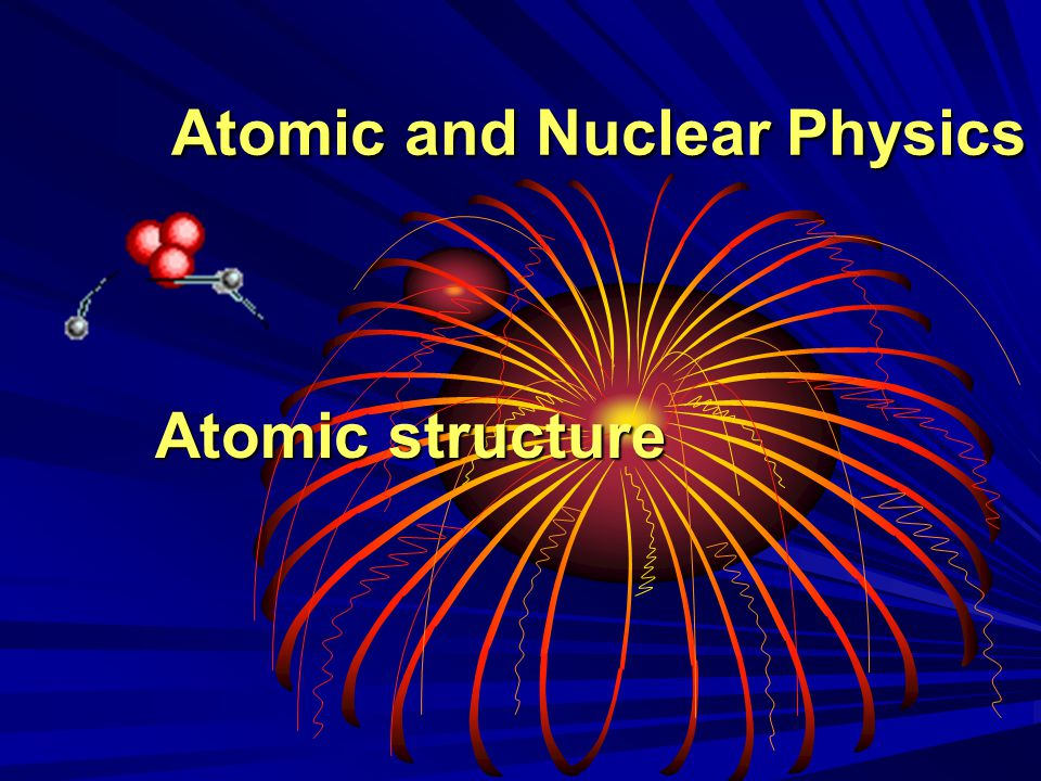 A poster written Atomic and Nuclear Physics