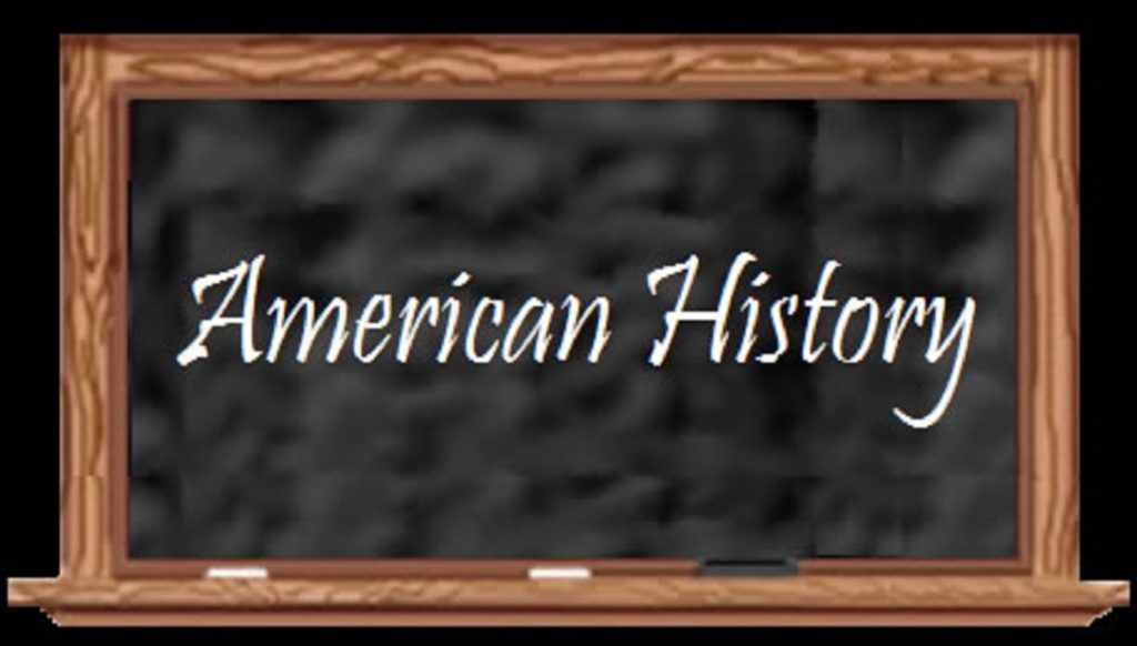A poster written American History on a blackboard