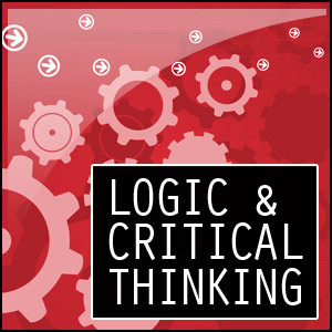 A poster written Logic and Critical Thinking