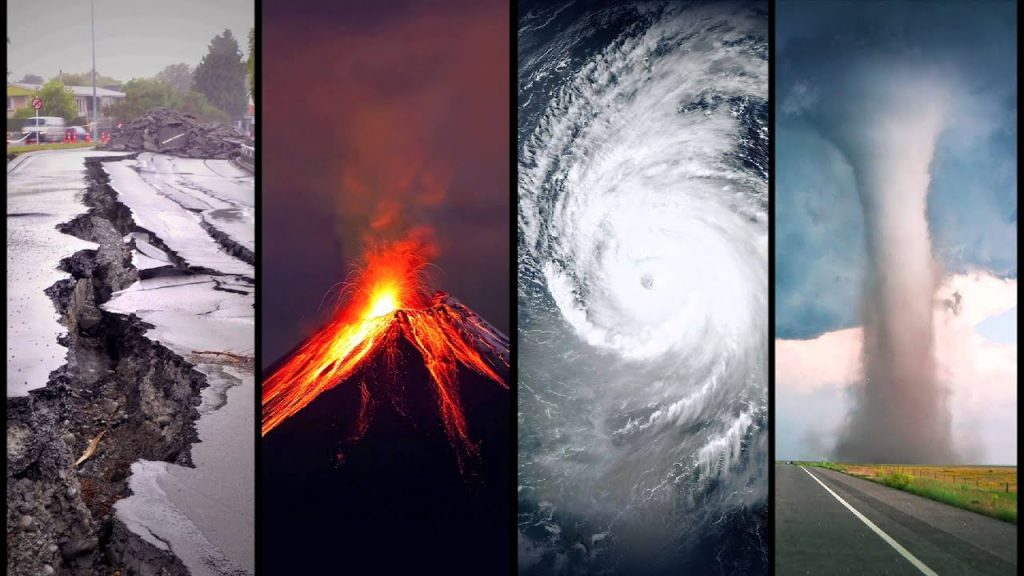 An earthquake, volcano erupting, hurricane, and tornado.