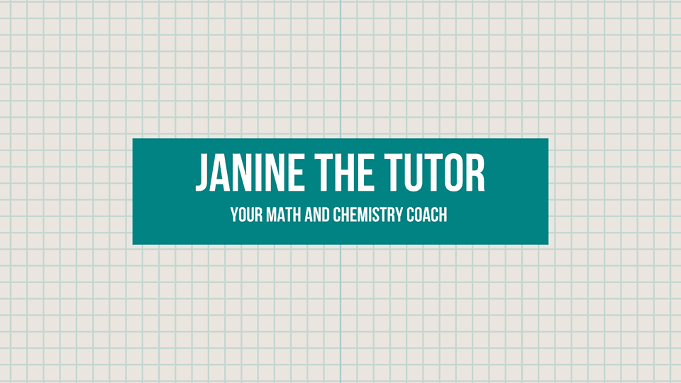 A poster written JANINE THE TUTOR
